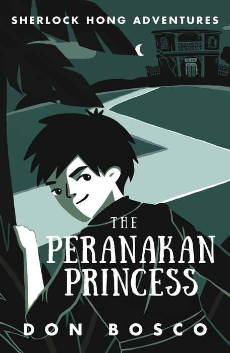 Sherlock Hong Adventures: The Peranakan Princess (Book 2)