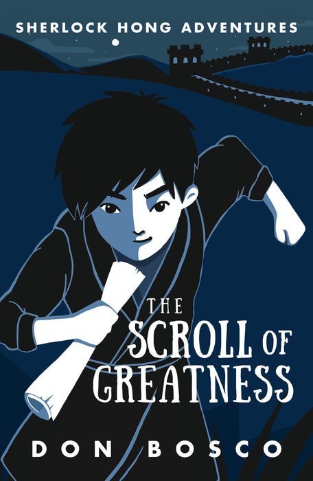 Sherlock Hong Adventures: The Scroll of Greatness (Book 3)