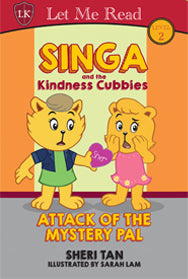 Singa and the Kindness Cubbies Series: Attack of the Mystery Pal