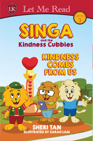 Singa and the Kindness Cubbies Series: Kindness Comes From Us