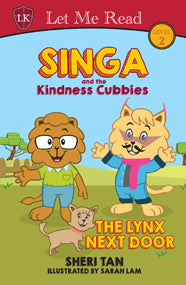 Singa and the Kindness Cubbies Series: The Lynx Next Door