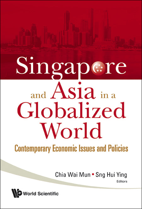 Singapore and Asia in a Globalized World