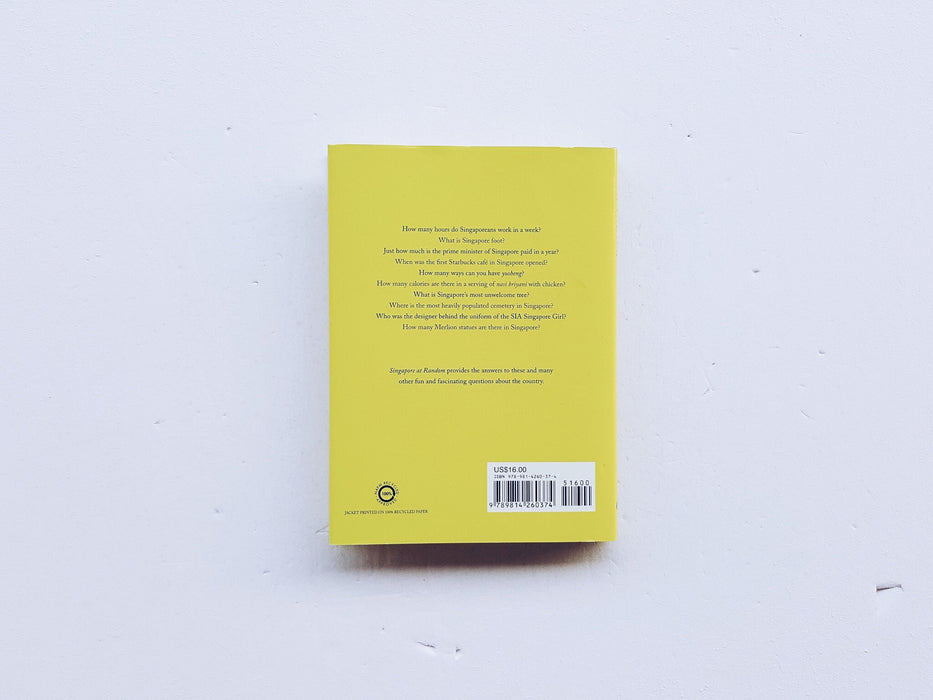 Singapore at Random Facts Figures Quotes and Anecdotes Back Cover