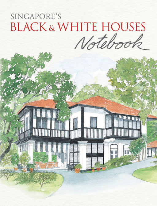 Singapore's Black & White Houses Notebook