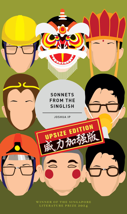 Sonnets From The Singlish: Upsize Edition (2nd Edition)