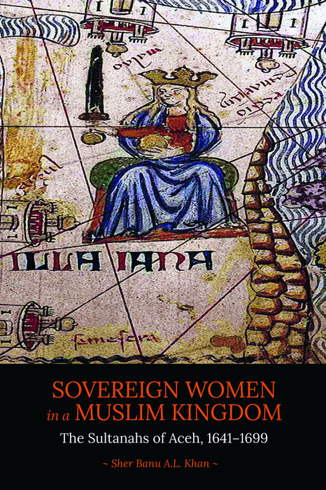 Sovereign Women in a Muslim Kingdom - Localbooks.sg