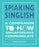 Spiaking Singlish - Localbooks.sg