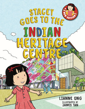 Stacey Goes to the Indian Heritage Centre - Localbooks.sg