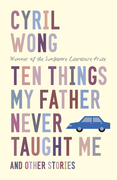 Ten Things My Father Never Taught Me and Other Stories - Localbooks.sg