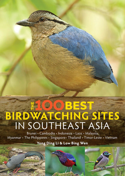 100 Best Birdwatching Sites in Southeast Asia
