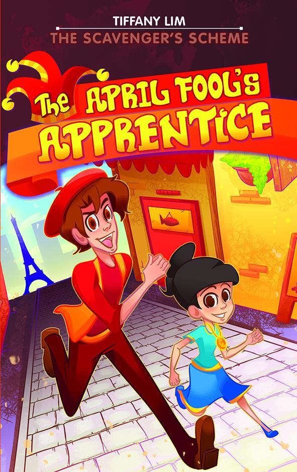 The April Fool's Apprentice: The Scavenger's Scheme (Book 3)