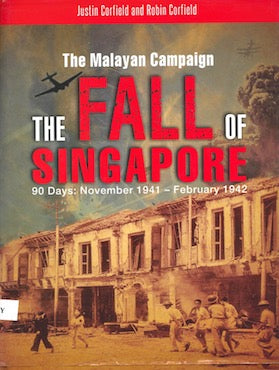 The Fall Of Singapore