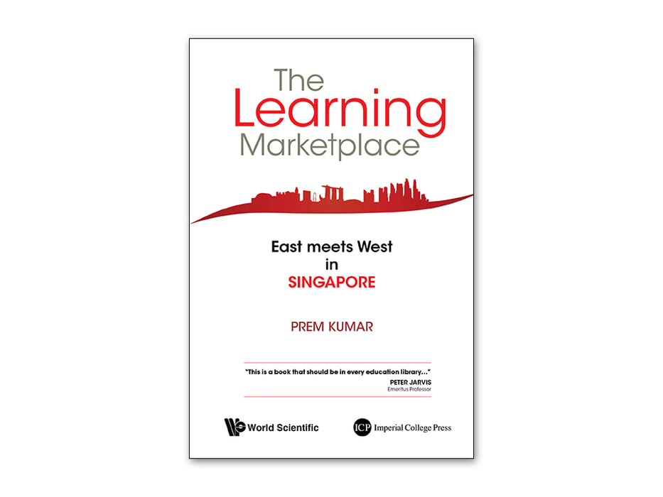 The Learning Marketplace: East Meets West in Singapore