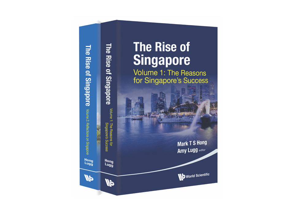 The Rise of Singapore (In 2 Volumes)