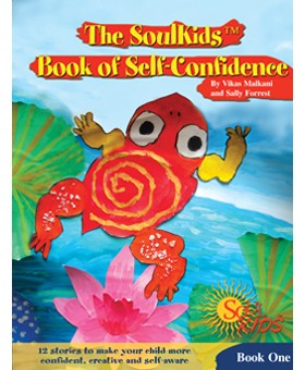 The SoulKids®  Book of Self-Confidence Book One