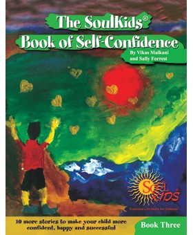 The SoulKids®  Book of Self-Confidence Book Three