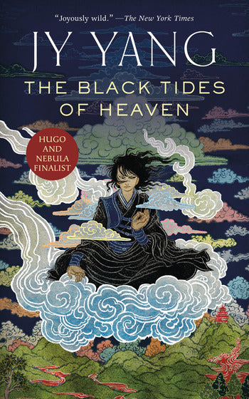 The Tensorate Series: The Black Tides of Heaven (book 1)