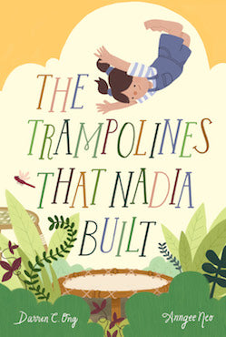 The Trampolines That Nadia Built - Localbooks.sg