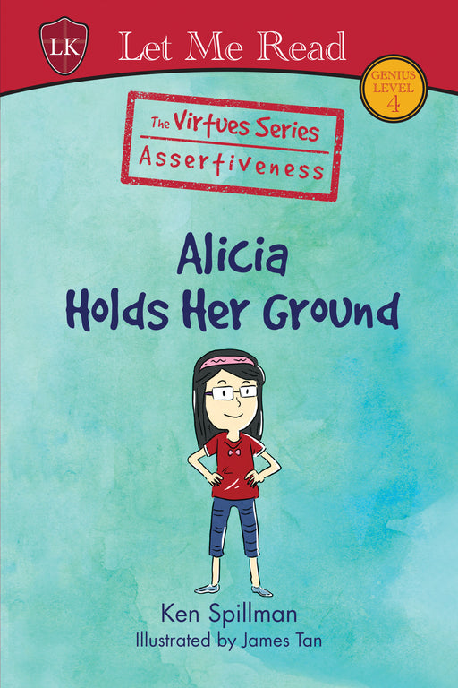 The Virtues Series (Level 4): Alicia Holds Her Ground