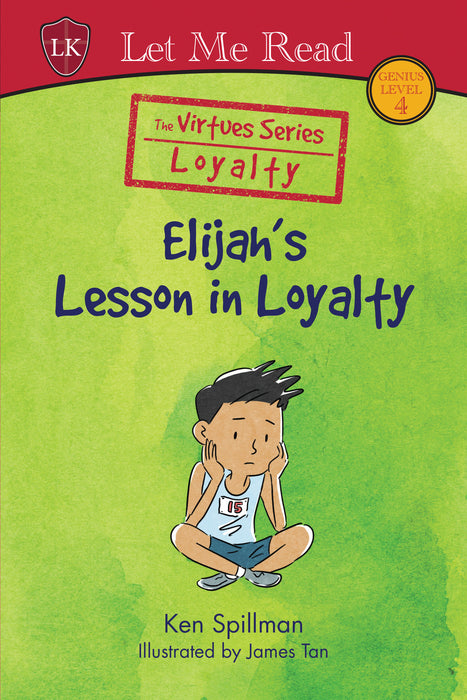 The Virtues Series (Level 4): Elijah's Lesson in Loyalty