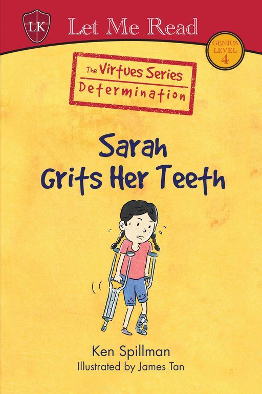 The Virtues Series (Level 4): Sarah Grits Her Teeth