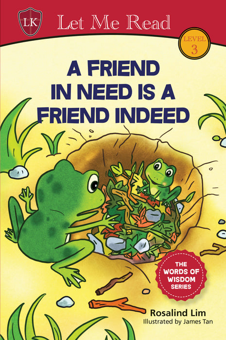 The Words of Wisdom Series (Level 3): A Friend In Need Is A Friend Indeed