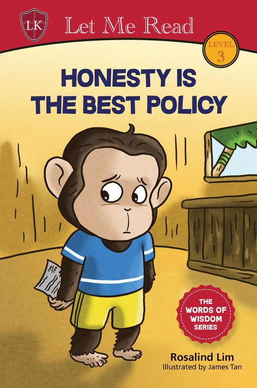 The Words of Wisdom Series (Level 3): Honesty Is The Best Policy