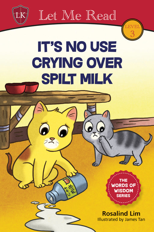 The Words of Wisdom Series (Level 3): It's No Use Crying Over Spilt Milk