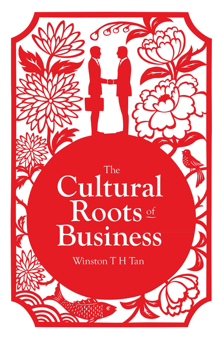 The Cultural Roots of Business