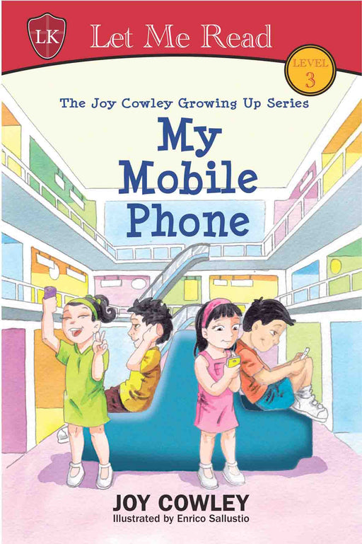 The Joy Cowley Growing Up Series: My Mobile Phone