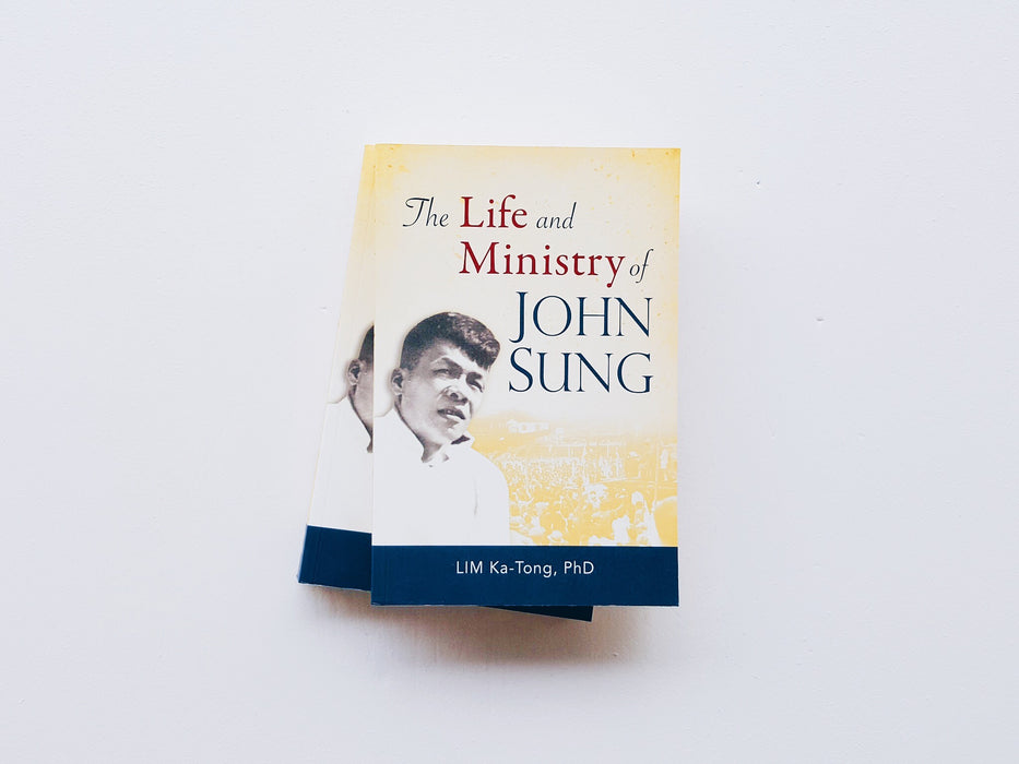 The Life and Ministry of John Sung