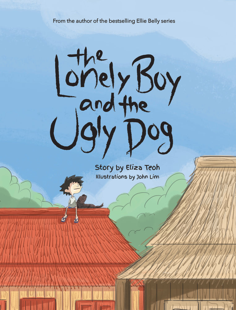 The Lonely Boy and the Ugly Dog