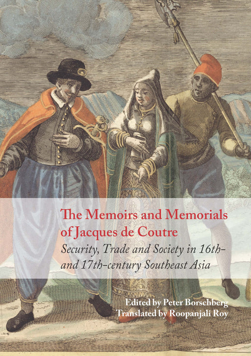 The Memoirs and Memorials of Jacques de Coutre