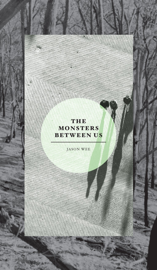 The Monsters Between Us
