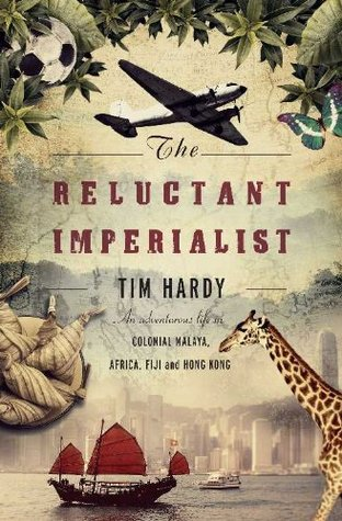 The Reluctant Imperialist: Misadventures In