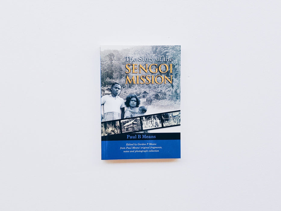 The Story of the Sengoi Mission