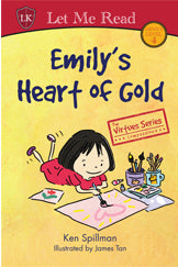 The Virtues Series: Emily's Heart of Gold