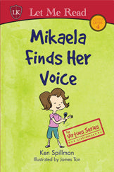 The Virtues Series: Mikaela Finds Her Voice