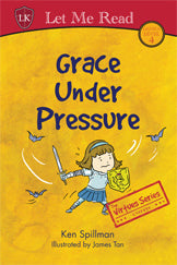 The Virtues Series: Grace Under Pressure