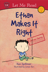 The Virtues Series: Ethan Makes it Right