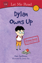 The Virtues Series: Dylan Owns Up
