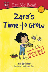The Virtues Series: Zara's Time to Grow