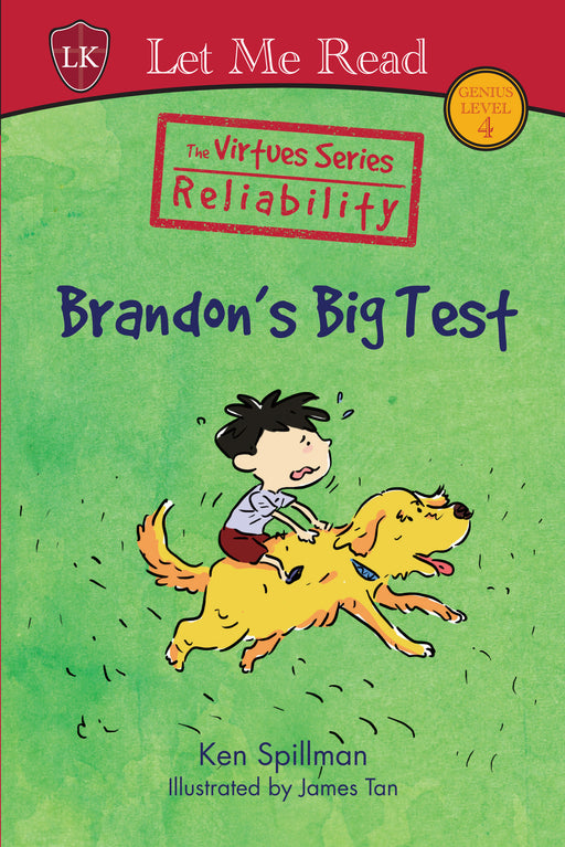 The Virtues Series: Brandon's Big Test