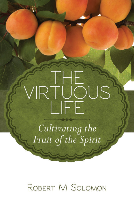The Virtuous Life