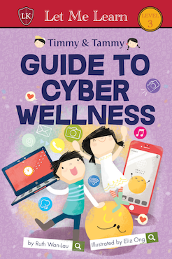 Timmy & Tammy: Guide to Cyber Wellness - Localbooks.sg