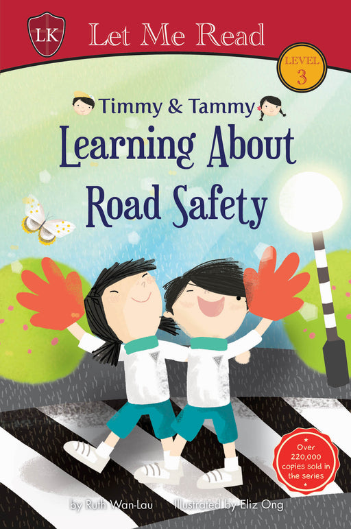 Timmy & Tammy Series (Level 3): Learning About Road Safety