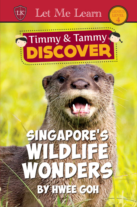 Timmy & Tammy DISCOVER Series: Singapore's Wildlife Wonders