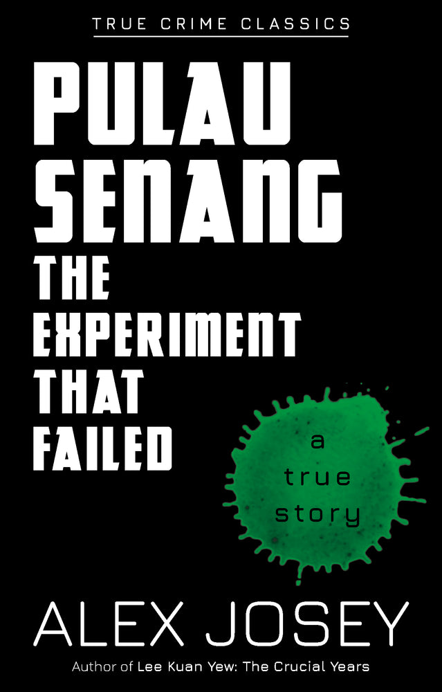 True Crime Classics: Pulau Senang, The Experiment that Failed (A True Story)