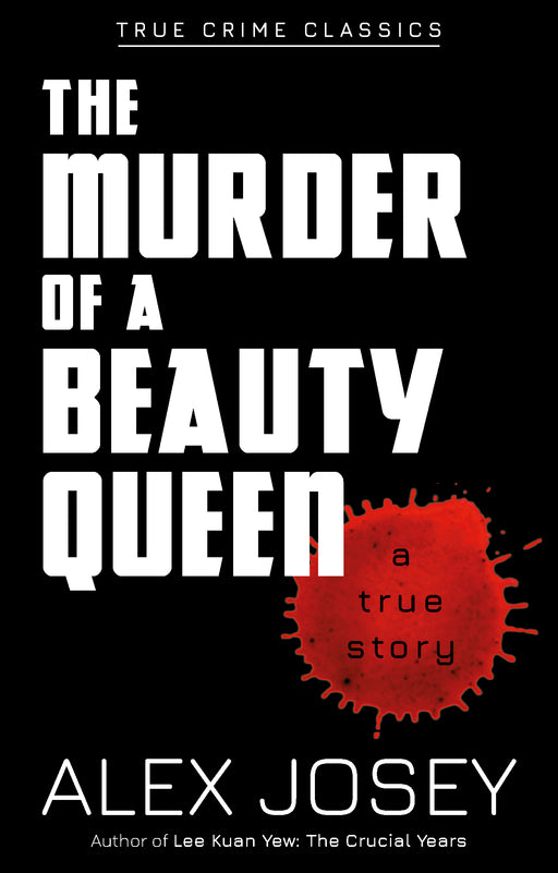 True Crime Classics: The Murder of a Beauty Queen (A True Story)