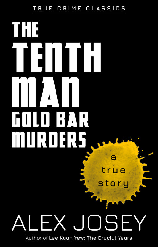 True Crime Classics: The Tenth Man, Gold Bar Murders (A True Story)